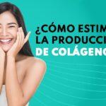 Estimular la producción de colágeno